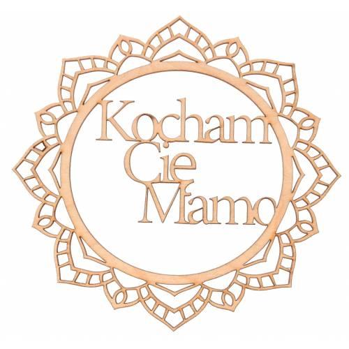 Drewniana ozdoba do decoupage KOCHAM CIĘ MAMO